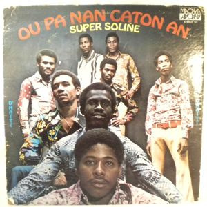 SUPER SOLINE - Ou pa nana caton an - LP