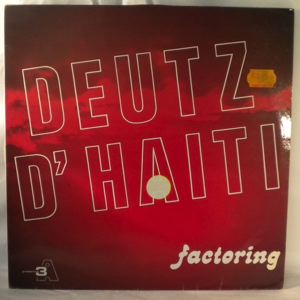 DEUTZ D'HAITI - Factoring - 33T