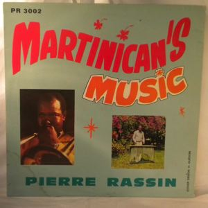 PIERRE RASSIN - Martinicans music - 33T