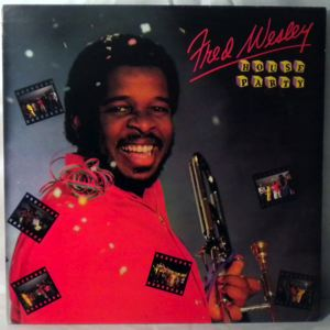 FRED WESLEY - House party - 33T