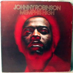 JOHNNY ROBINSON - Memphis high - LP