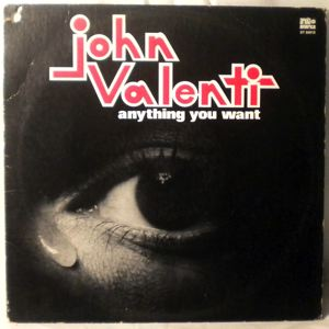 JOHN VALENTI - Anything you want - 33T