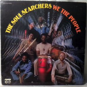 THE SOUL SEARCHERS - We the people - 33T