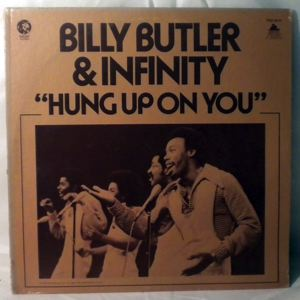 BILLY BUTLER AND INFINITY - Hung up on you - 33T