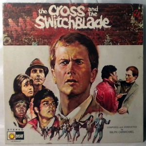 RALPH CARMICHAEL - The Cross & The Switchblade - 33T