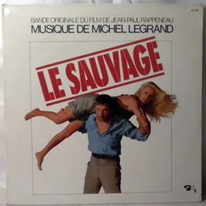 MICHEL LEGRAND - Le Sauvage - 33T