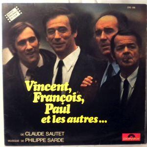 PHILIPPE SARDE - Vincent, Francois, Paul Et Les Autres - 33T