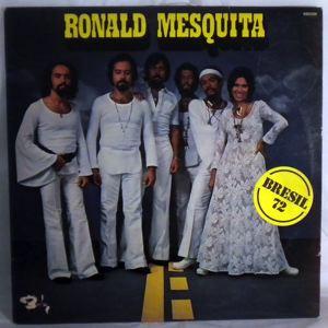 RONALD MESQUITA - Bresil 72 - LP