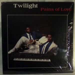 TWILIGHT - Pains Of Love - 33T