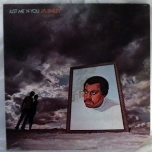 J.R. BAILEY - Just Me 'N You - LP