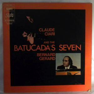 CLAUDE CIARI - And The Batucada's Seven - LP