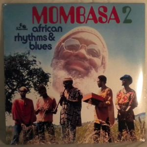 MOMBASA - African Rhythms & Blues 2 - LP