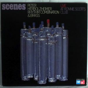 PETER HERBOLZHEIMER RHYTHM COMBINATION & BRASS - Scenes Live At Ronnie Scott's Club - LP