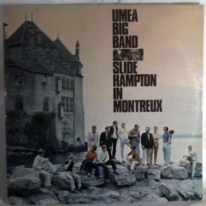 UMEA BIG BAND WITH SLIDE HAMPTON - In Montreux - LP