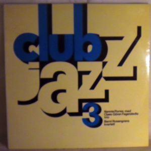 NANNIE PORRES / BERNT ROSENGREN KVARTETT - Club Jazz 3 - LP