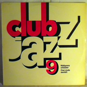 WALLGRENS ORKESTER / OVE LINDS SEXTETT - Club Jazz 9 - LP
