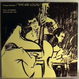 PHILIPPE BRIAND TRIO - Time And Colors - LP