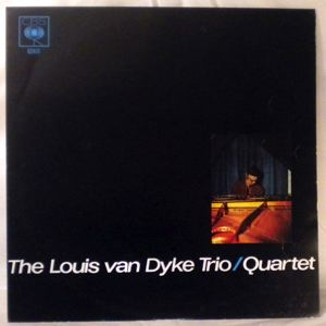 THE LOUIS VAN DYKE TRIO / QUARTET - Same - LP