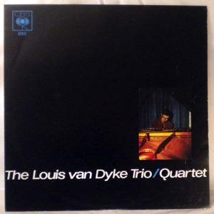 THE LOUIS VAN DYKE TRIO / QUARTET - Same - LP