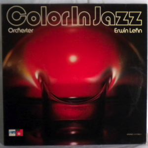 ORCHESTER ERWIN LEHN - Color In Jazz - LP