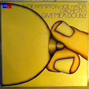 SLIDE HAMPTON JOE HAIDER ORCHESTRA - Give Me A Double - LP x 2