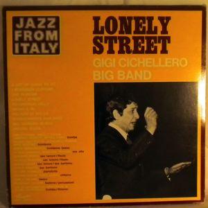 GIGI CICHELLERO BIG BAND - Lonely Street - LP