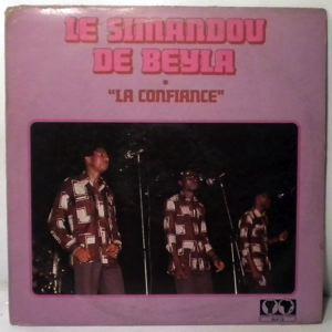 LE SIMANDOU DE BEYLA - La confiance - LP