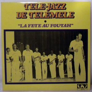 TELE-JAZZ DE TELEMELE - La fete au foutah - LP