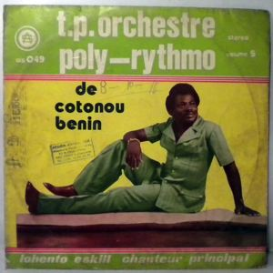 T.P. ORCHESTRE POLY-RYTHMO DE COTONOU - Same - LP