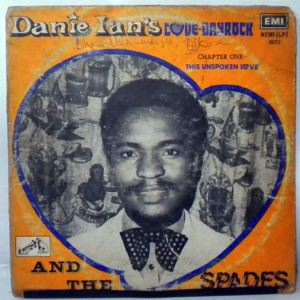DANIE IAN AND THE SPADES - Chapter One the Unspoken Love - LP