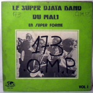 LE SUPER DJATA BAND DU MALI - En super forme vol. 1 - LP