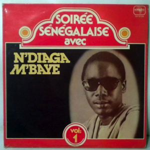 N'DIAGA M'BAYE - Soiree Senegalese Vol. 1 - LP