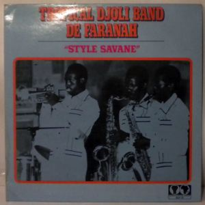 TROPICAL DJOLI BAND DE FARANAH - Style Savane - LP