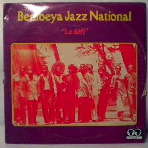 BEMBEYA JAZZ NATIONAL - Le defi - 33T