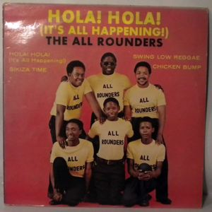 THE ALL ROUNDERS - Hola! Hola! - LP