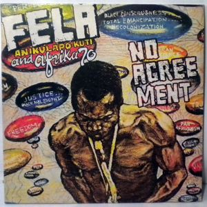 FELA KUTI & THE AFRICA 70 - No agreement - LP
