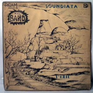 RAIL BAND - Soundiata - LP