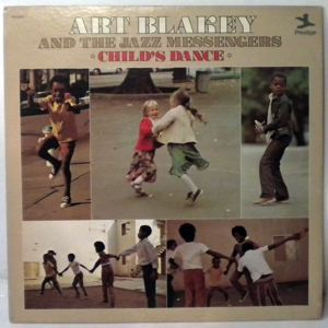 ART BLAKEY AND THE JAZZ MESSENGERS - Child's Dance - LP