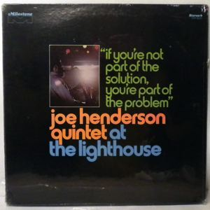 JOE HENDERSON - If You're Not Part Of The Solution, You're Part Of The Problem - LP