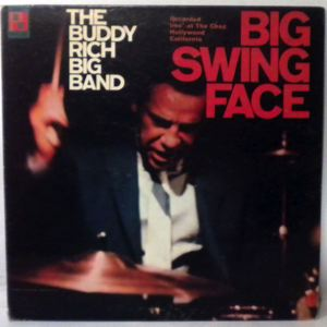 THE BUDDY RICH BIG BAND - Big Swing Face - LP