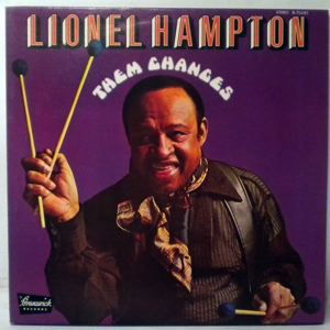 LIONEL HAMPTON AND THE INNER CIRCLE - Them Changes - LP
