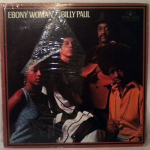 BILLY PAUL - Ebony Woman - 33T