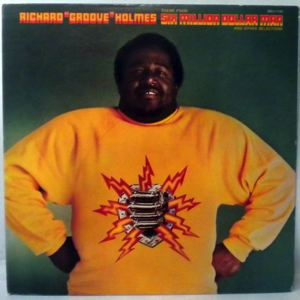 RICHARD 'GROOVE' HOLMES - Six Million Dollar Man - LP