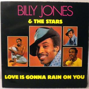 BILLY JONES & THE STARS - Love Is Gonna Rain On You - 33T