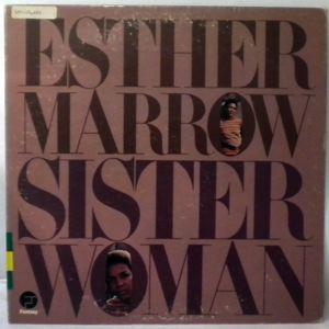 ESTHER MARROW - Sister woman - 33T