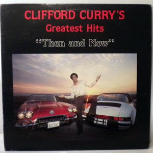CLIFFORD CURRY - Then and now - 33T