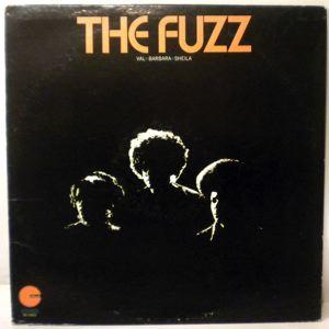 THE FUZZ - Val, Barbara, Sheila - 33T