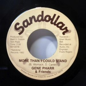 GENE PHARR & FRIENDS - Tribute to Billy Stewart / More than I can stand - 45T (SP 2 titres)