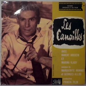 MARGUERITE MONNOT ET GEORGES ALLOO - Les canailles OST - 7inch (SP)