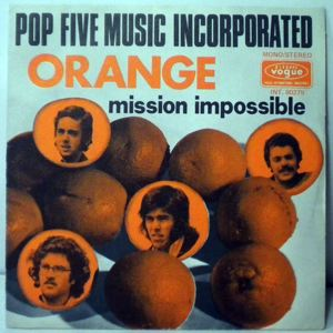POP FIVE MUSIC INCORPORATED - Mission impossible - 45T (SP 2 titres)